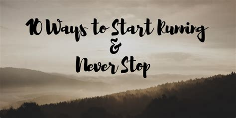 Jogger Never Stop 10 ways to start running and never stop the award winning lifestyle