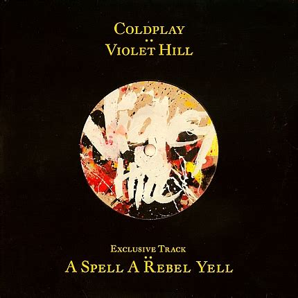 rebel rebel traduzione testo a spell a rebel yell coldplay coldplayzone it