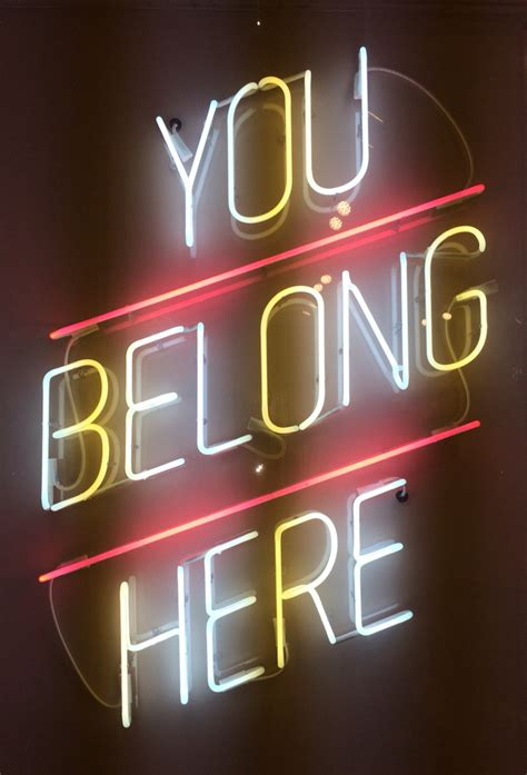 you belong here you belong here