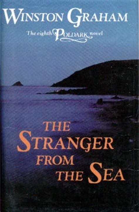 sea of strangers books the from the sea poldark 8 by winston graham