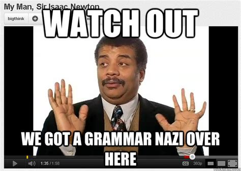 Neil Degrasse Tyson Badass Meme - the tortured english major english grammar homophones