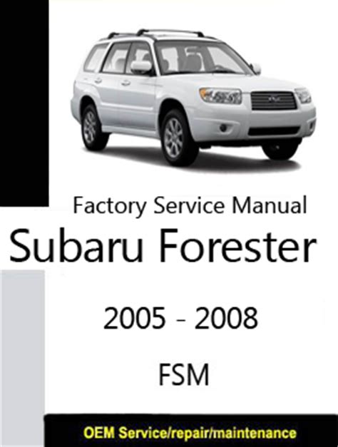 auto repair manual free download 2012 subaru forester transmission control subaru forester 2005 2008 repair manual