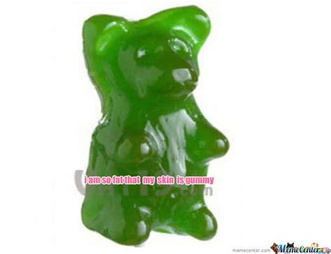 Gummy Bear Meme - gummy bear by wsxy123 meme center