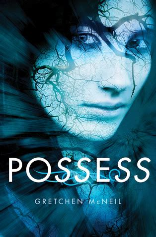 the possessions a novel books possess by gretchen mcneil reviews discussion