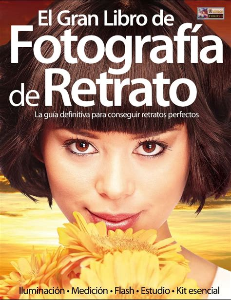 el gran libro de el gran libro de fotograf 237 a del retrato