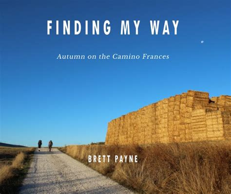 Finding My Way by Finding My Way By Brett Payne Blurb Books