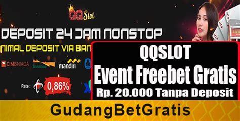 qqslot event freebet gratis rp  deposit gudangbetgratis