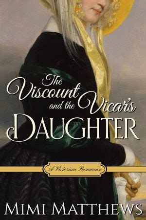the viscount and the vicar s a books books by author mimi matthews