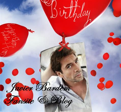 imagenes happy birthday javier javier bardem fansite your number one source for