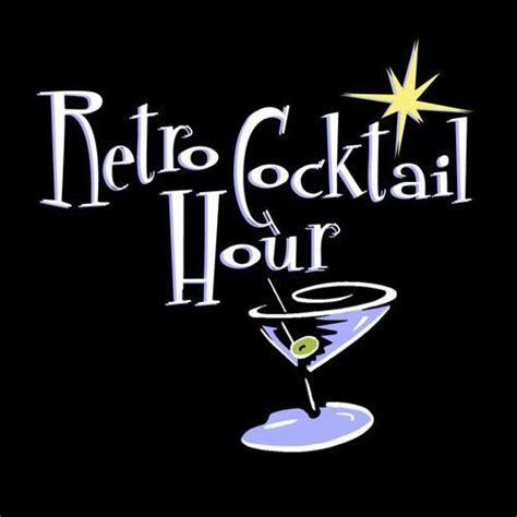 retro cocktail retro cocktail hour tonight 8 10pm krcb