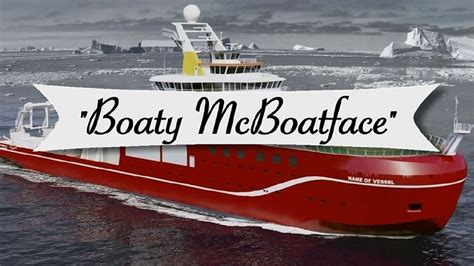 boaty mcboatface why boaty mcboatface is the best thing to happen to