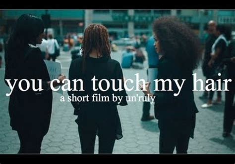 you can touch my hair short film documents controversial you can touch my hair a short film video