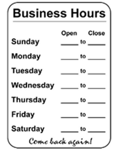 Free Printable Business Hours Template Temporary Sign Opening Hours Sign Template
