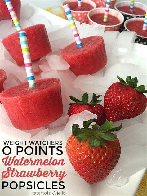 fruit zero points weight watchers weight watchers zero points watermelon strawberry popsicles