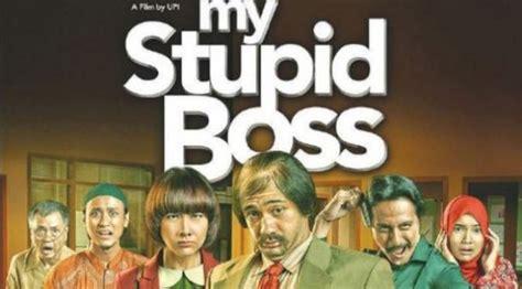 film komedi stupid boss film my stupid boss tayang perdana dikidi
