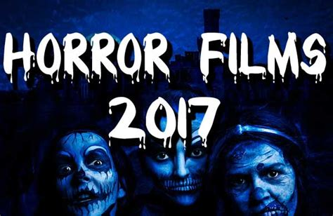 best horror movies 2017 forevergeek the best horror scary movies of 2017 list