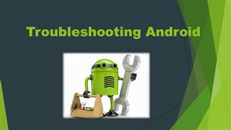 android troubleshooting troubleshooting android