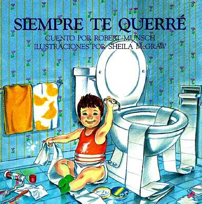 The Station Classic Munsch Ebooke Book siempre te querre you forever by robert n munsch
