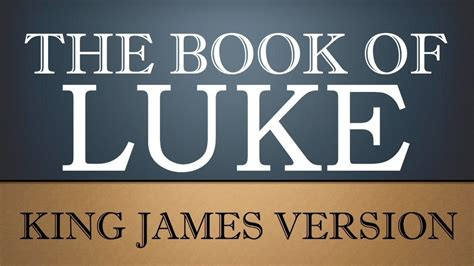 luke 11 the holy bible king james version gospel according to luke chapter 21 kjv audio bible
