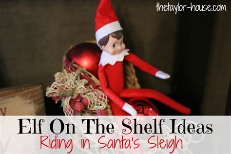 Santa S On The Shelf by On The Shelf Santa S Sleigh Elfontheshelf The
