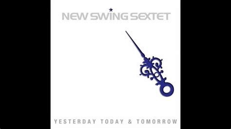 new swing new swing sextet somos el new swing