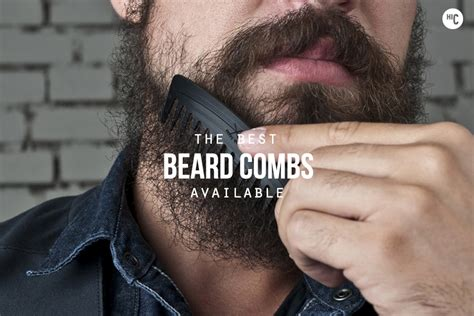 top beard styles 2015 and quotes feed well kempt the 7 best beard combs hiconsumption
