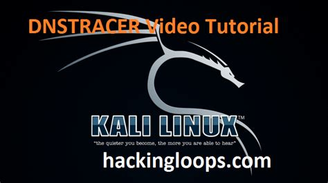 video tutorial kali linux dnstracer video tutorial on kali linux dns analysis tool