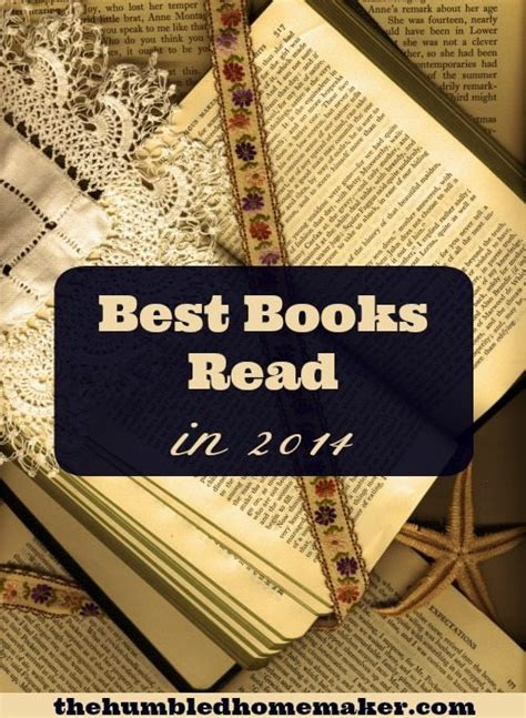 best reads 2014 best books read in 2014 the humbled homemaker