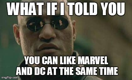 Morpheus Meme - marvel dc memes