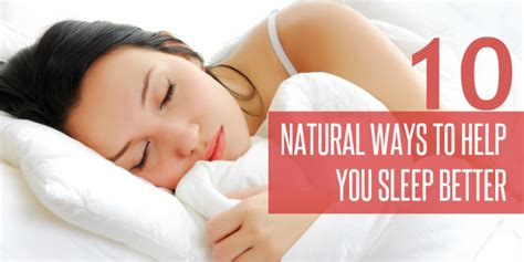 natural ways to sleep better 10 natural ways to help you sleep better