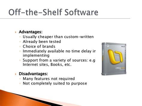 Advantages And Disadvantages Of The Shelf Software 1 7 selection and use of appropriate software