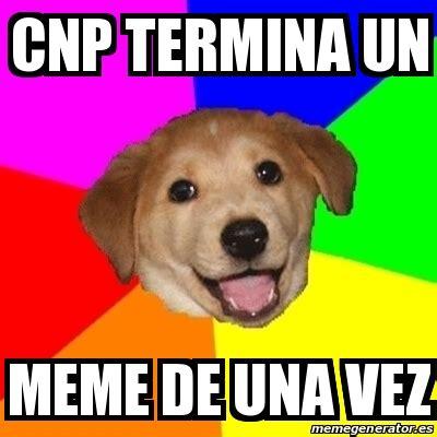 Advice Dog Meme Generator - meme advice dog cnp termina un meme de una vez 24985015