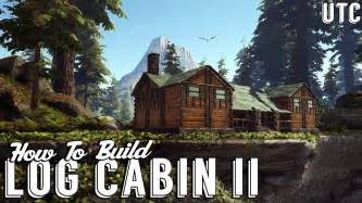 build a house log cabin 2 ark building tutorial how to build a rustic redwoods cabin utc build guide