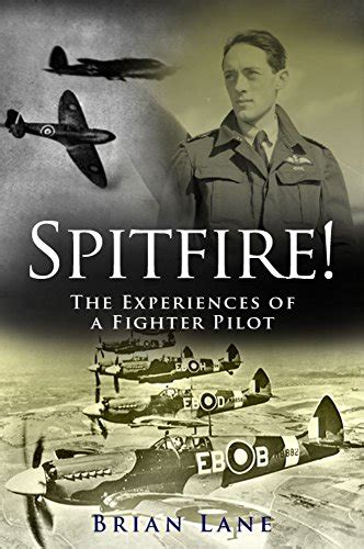 libro spitfire aces of the spitfire the experiences of a battle of britain fighter pilot english edition biografie e