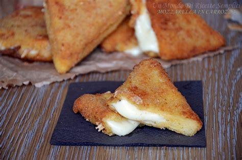 ingredienti mozzarella in carrozza mozzarella in carrozza un mondo di ricette semplici