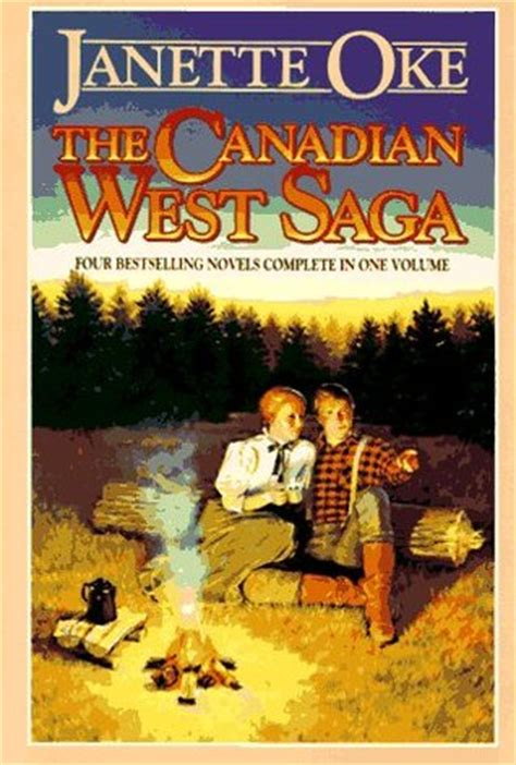 canadian picture books the canadian west saga canadian west 1 4 by janette oke