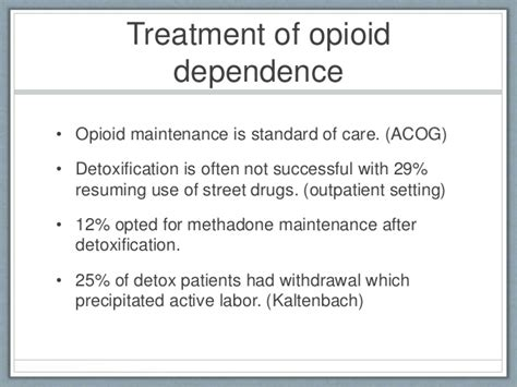 Opioid Detox In Pregnancy by Detoxification Vs Maintenance Treatment In Pregnancy