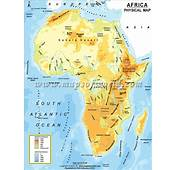 Physical Map Of Africa Atlas Mountains Great Rift Valley