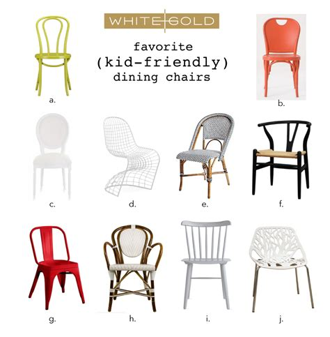 Kid Friendly Dining Chairs White Gold Our Fav Kid Friendly Dining Chairs