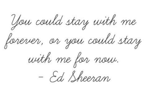 ed sheeran lyrics quotes 67 best images about ed sheeran on pinterest songs