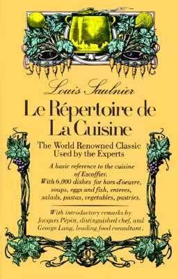 repertoire de la cuisine le repertoire de la cuisine saulnier 9780812051087