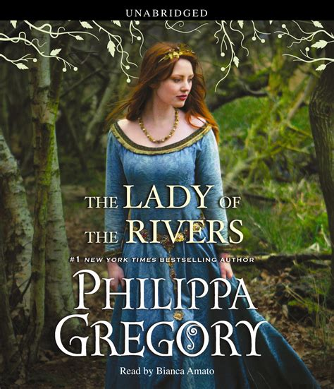 the of the rivers a novel the plantagenet and tudor novels the of the rivers audiobook on cd by philippa gregory