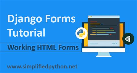 tutorial python django django forms tutorial working with forms in django