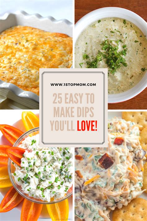 1stopmom 25 easy to make dip recipes you ll love 1stopmom