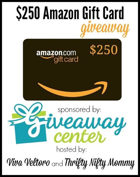 Amazon Gift Card Sweepstakes - giveaway center 250 amazon gift card giveaway