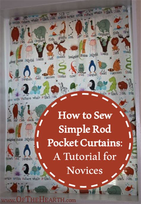 how to sew simple curtains how to sew simple rod pocket curtains a tutorial for novices