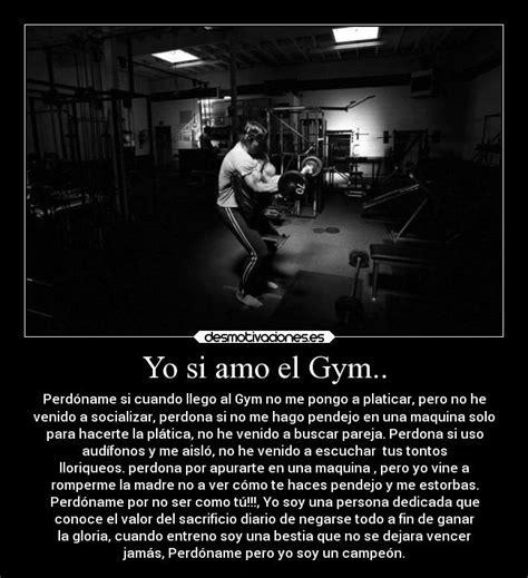 imagenes desmotivaciones de amor verdadero yo si amo el gym desmotivaciones