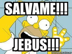 Jebus Meme - 1000 images about lo mejor de fox homero simpson on