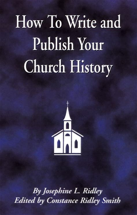 your story how to write and publish your book books how to write and publish your church history