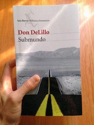 libro submundo submundo de don delillo paperblog